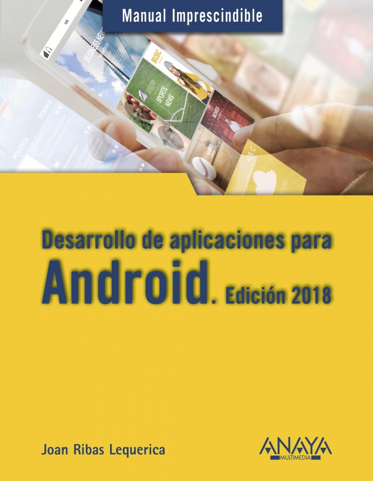 Desarrollo de aplicaciones para Android 2018 9788441538924