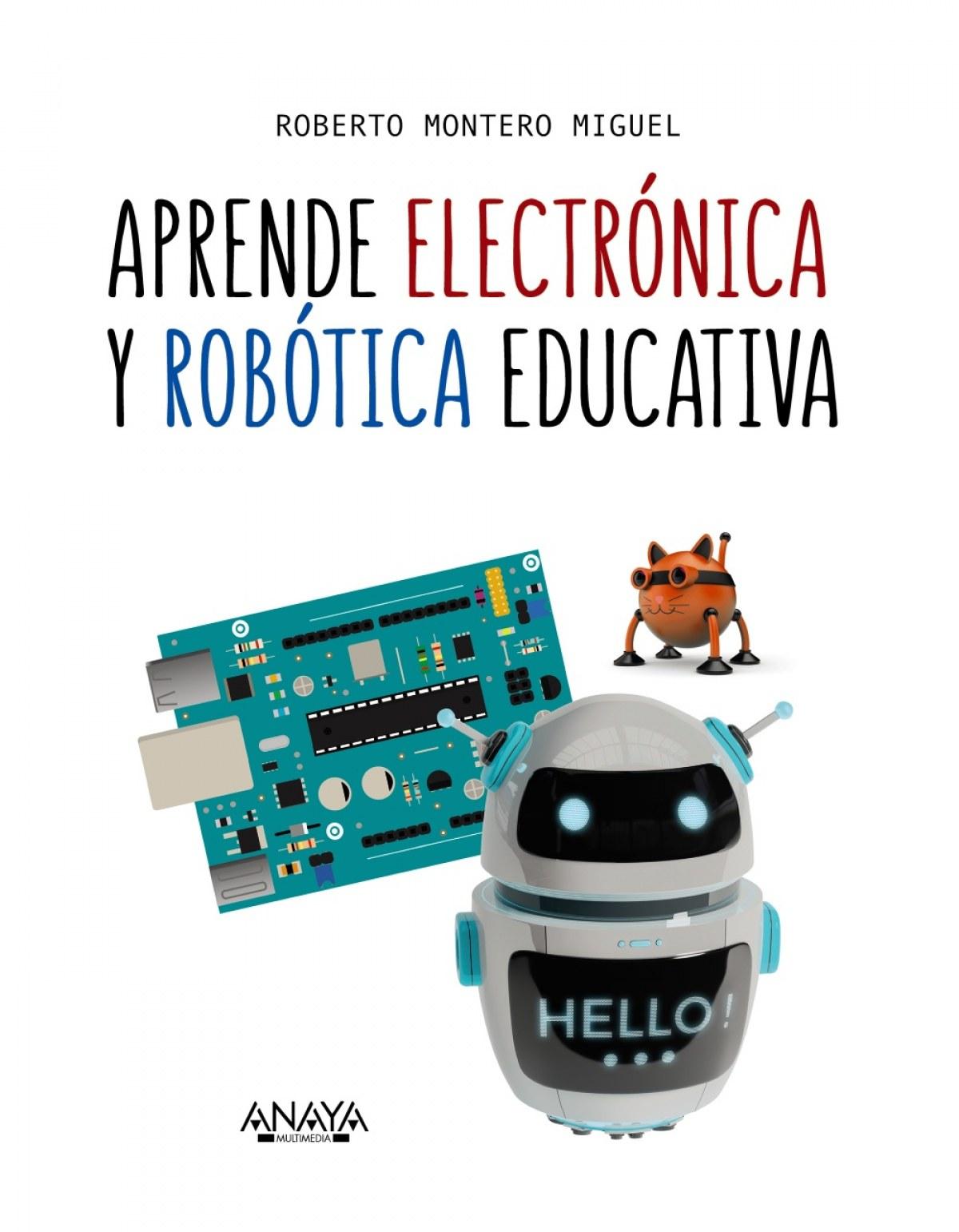 APRENDE ELECTRÓNICA Y ROBÓTICA EDUCATIVA 9788441540118
