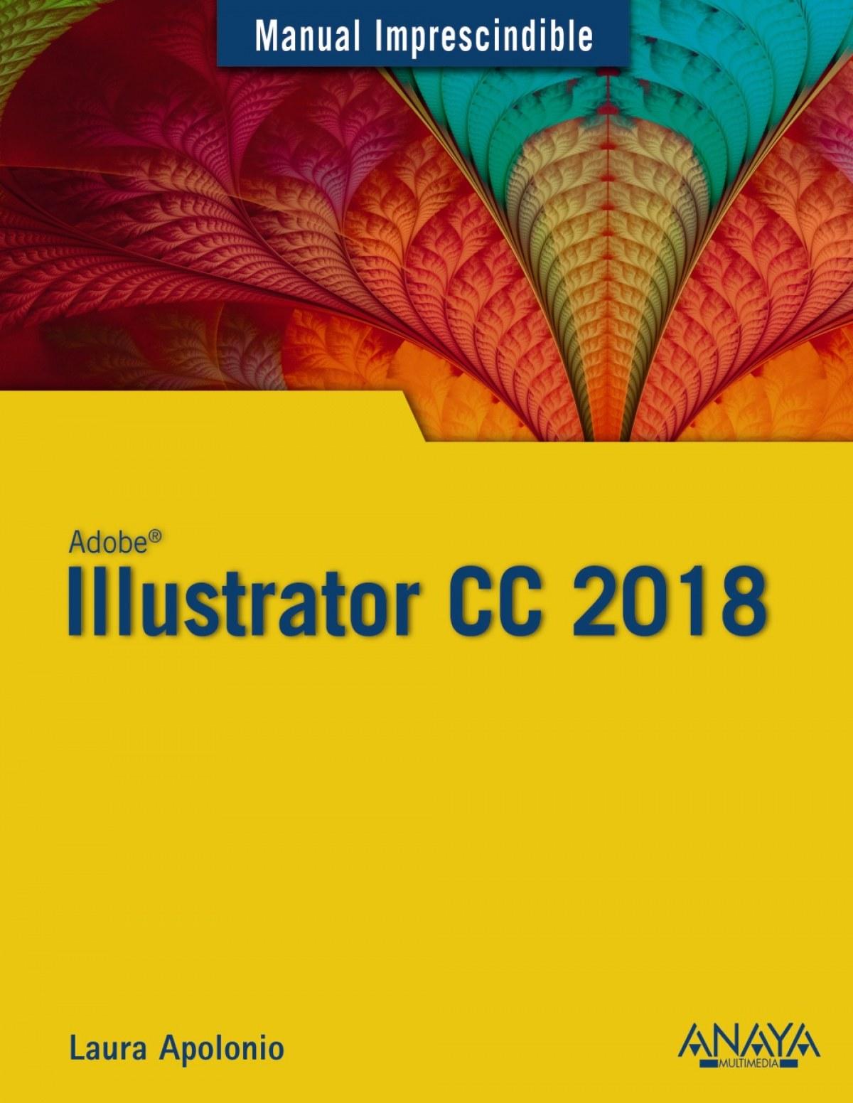 ILLUSTRATOR CC 2018 9788441540149