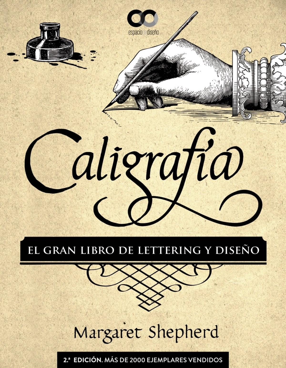 CALIGRAFÍA. EL GRAN LIBRO DE LETTERING Y DISEñO 9788441540569