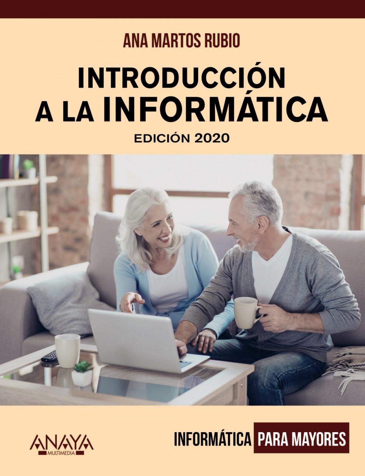 INTRODUCCIÓN A LA INFORMÁTICA 2020 9788441541603