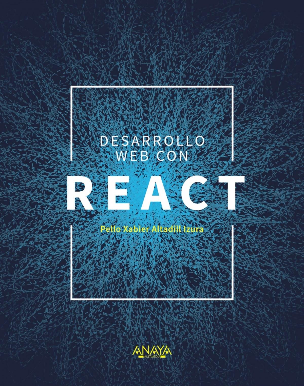 DESARROLLO WEB CON REACT 9788441541634