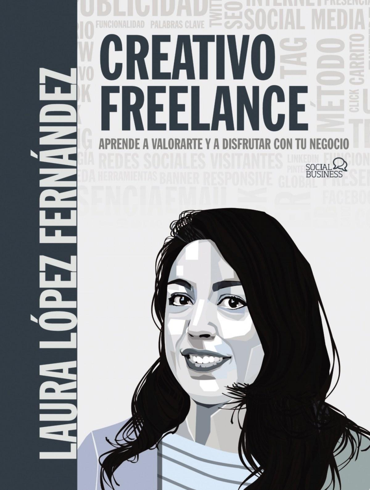 Creativo Freelance. Aprende a valorarte y a disfrutar con tu negocio 9788441542228