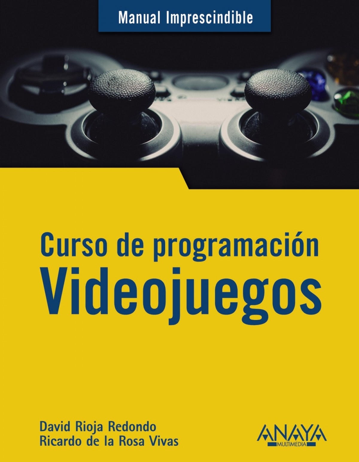 Curso de programación.Videojuegos 9788441542686