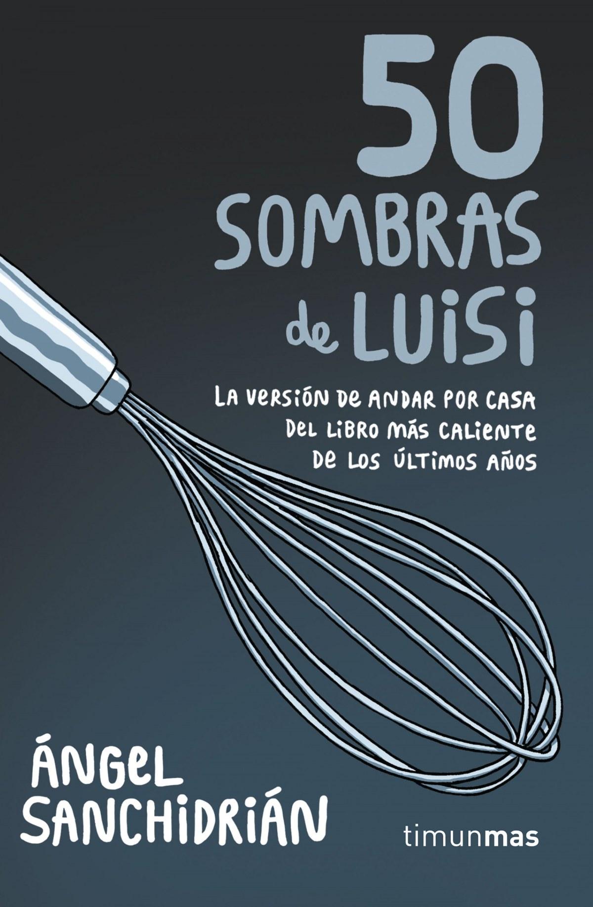 50 SOMBRAS DE LUISI 9788445004975