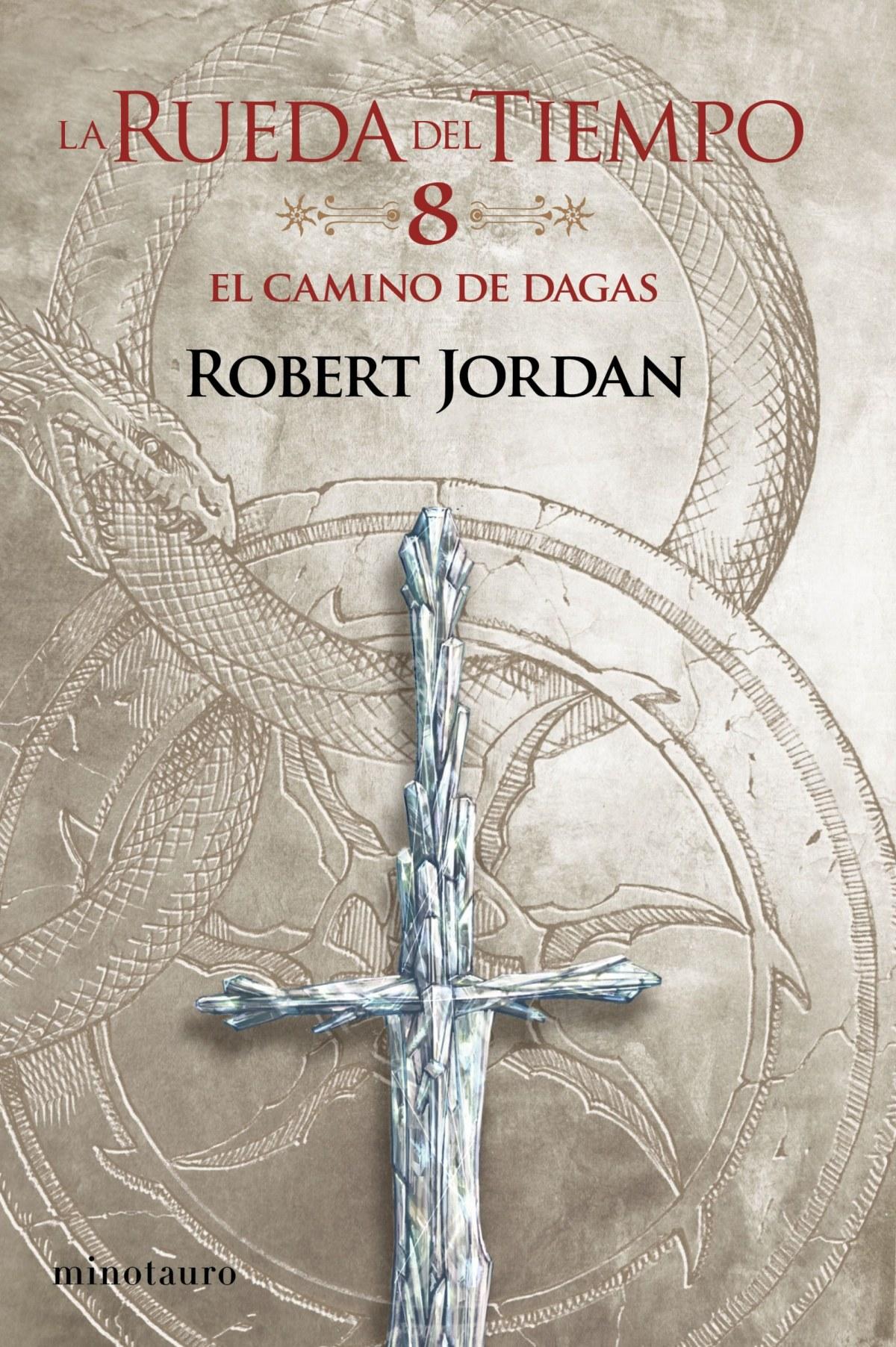 La Rueda del Tiempo no. 08/14 El Camino de Dagas 9788445007075