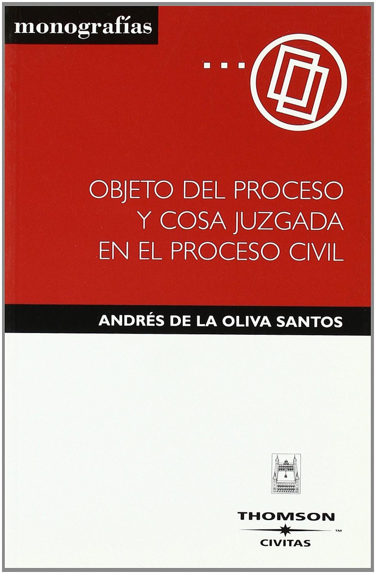 Objeto del proceso y cosa juzgada en el proceso civil 9788447023820