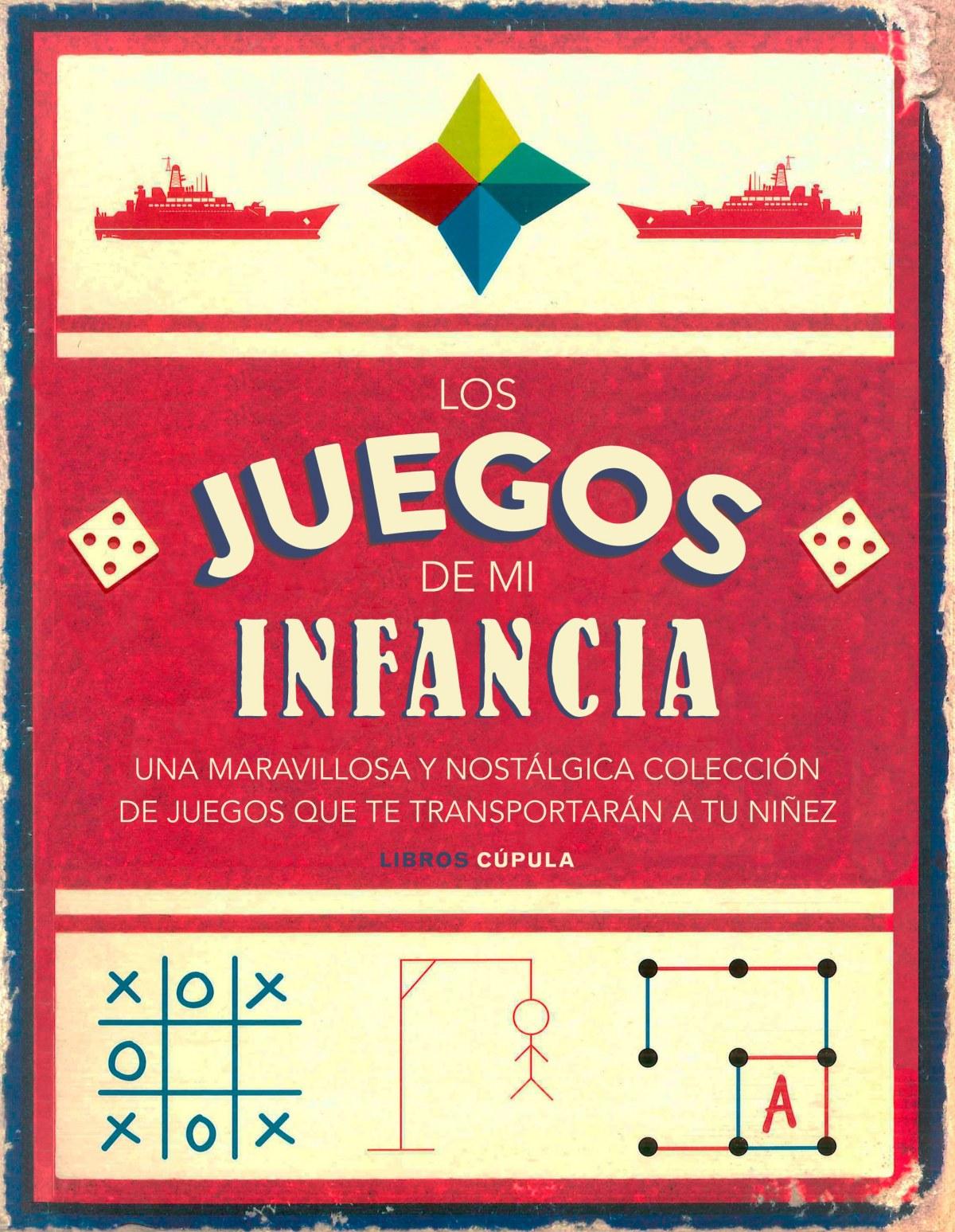 LOS JUEGOS DE MI INFANCIA 9788448023713
