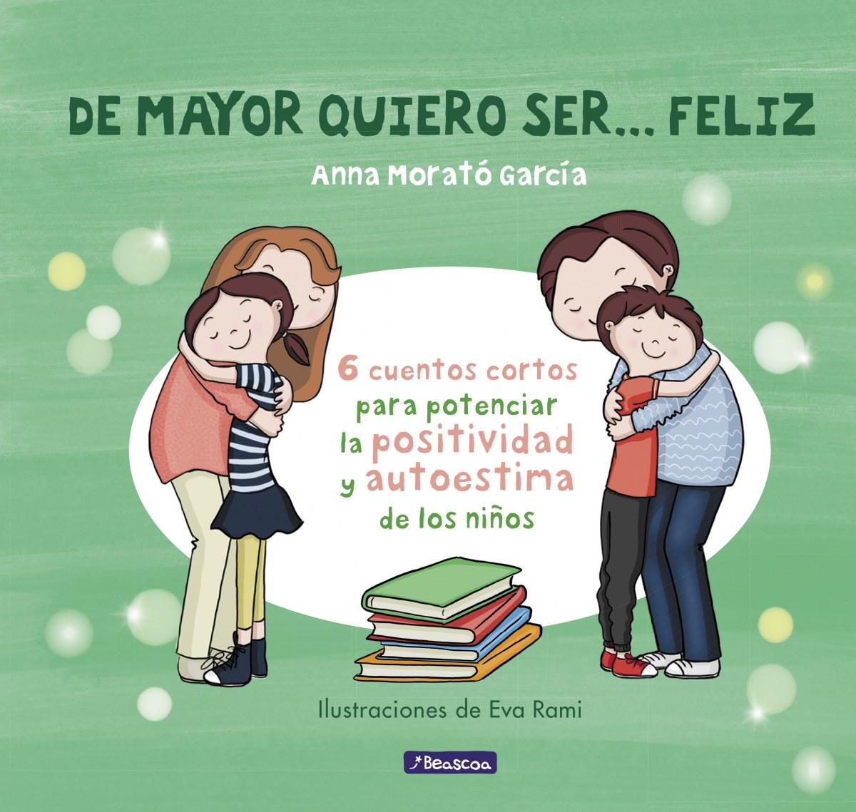 DE MAYOR QUIERO SER...FELIZ 9788448850616