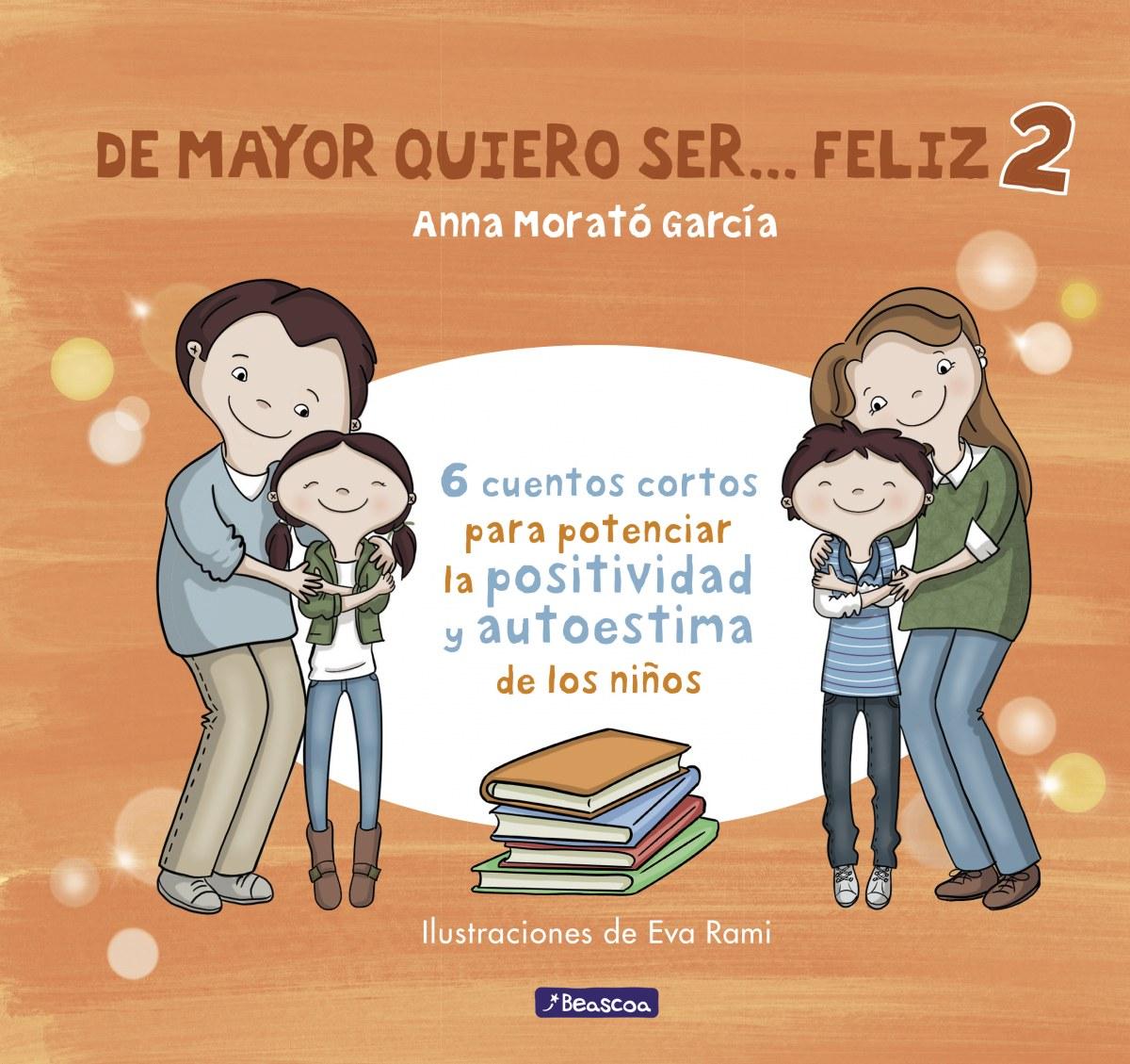 DE MAYOR QUIERO SER... FELIZ 2 9788448852016