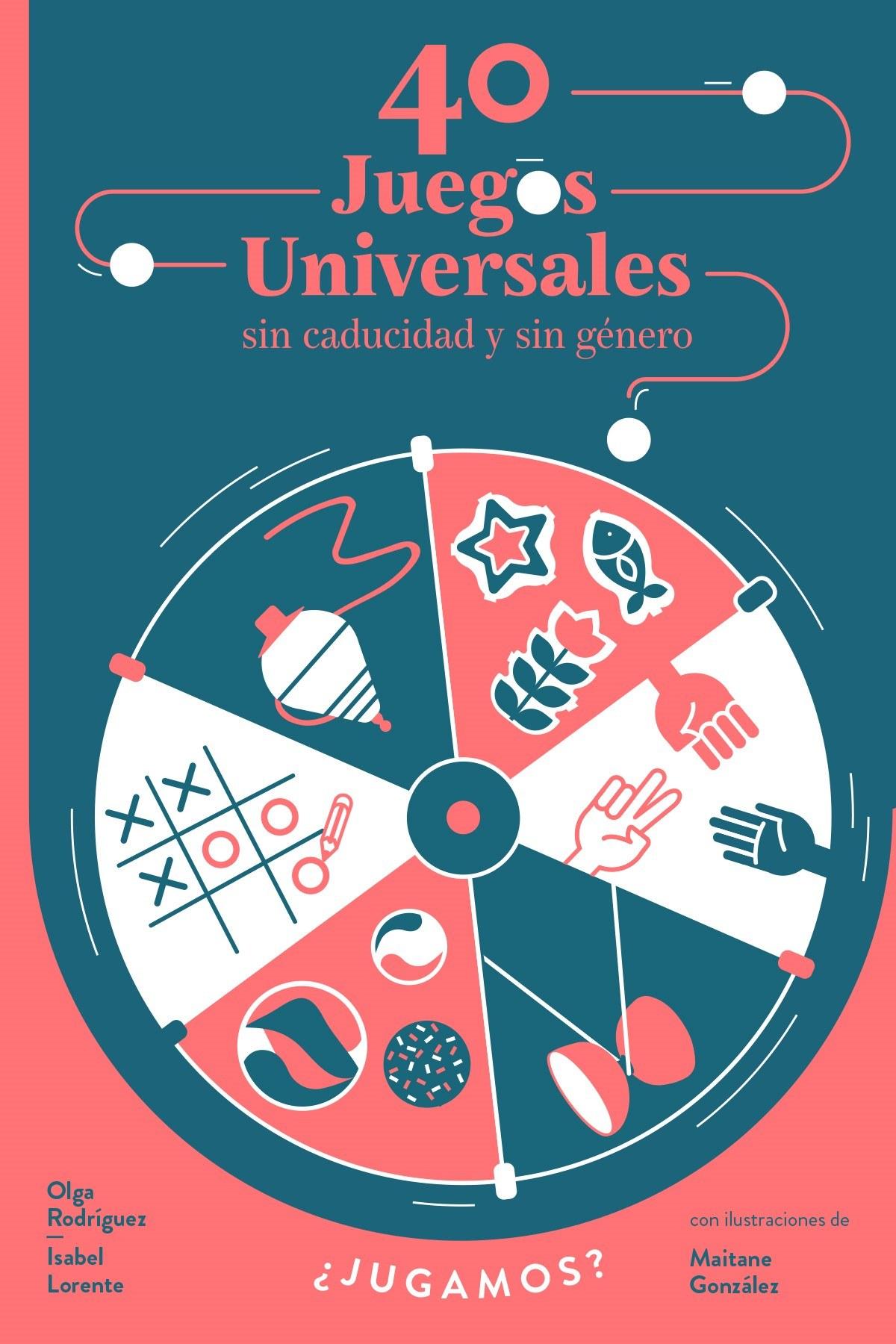 40 JUEGOS UNIVERSALES SIN CADUCIDAD Y SIN GÉNERO 9788448853976