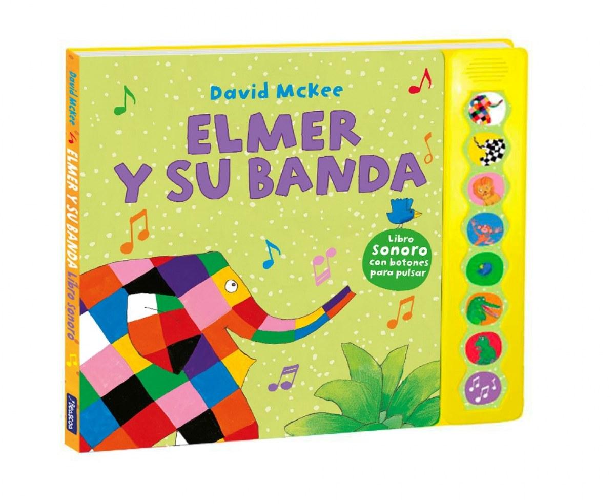Elmer y su banda (Elmer. Libro de sonidos) 9788448855383