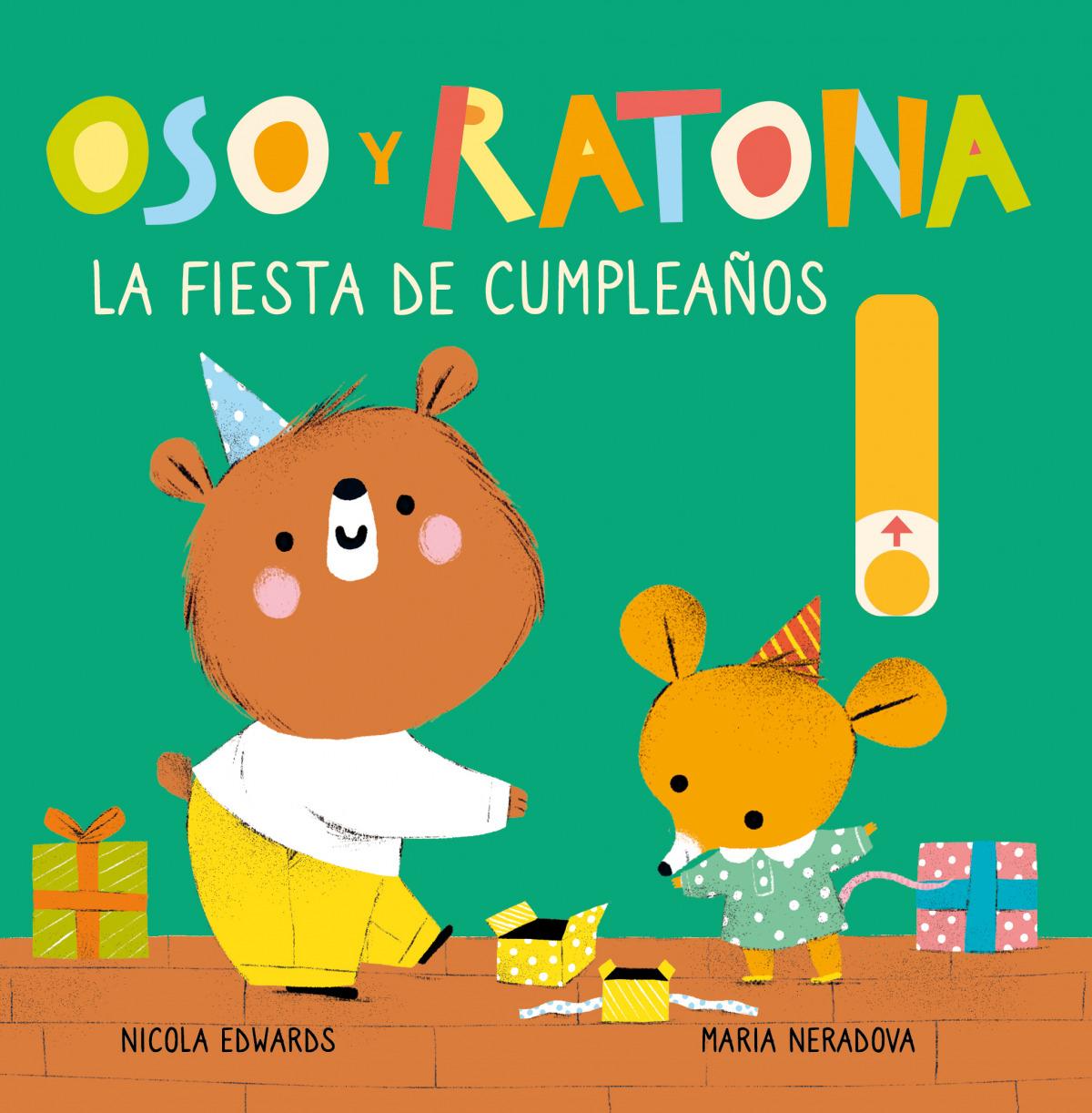 La fiesta de cumpleaños (Oso y Ratona. Pequeña manitas) 9788448857240