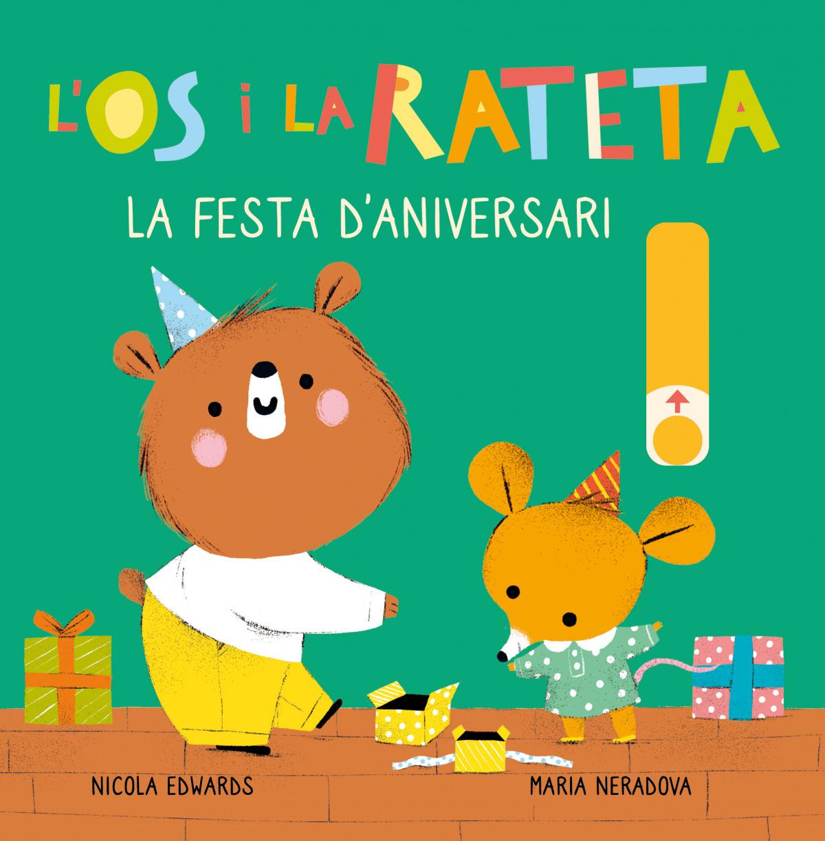 La festa d aniversari (L Ós i la Rateta. Mans petitones) 9788448857257