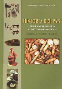 Historia del pan desde la prehistoria a tiempos modernos 9788460752240