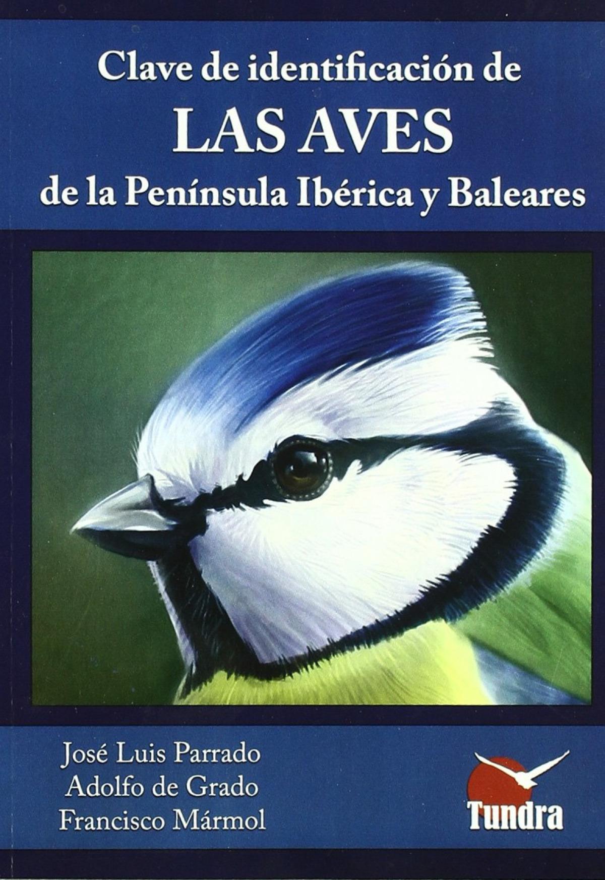 La clave identificación aves Peninsula Ibérica 9788461334261