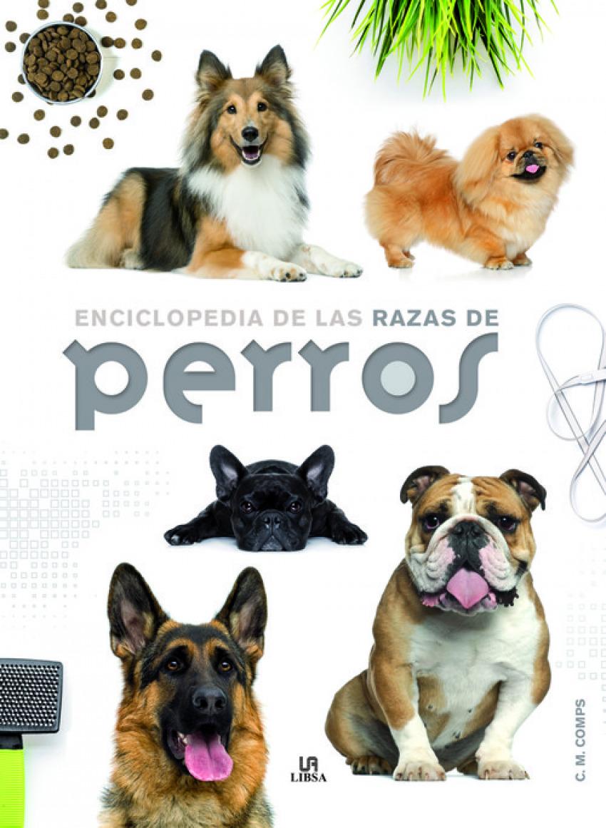 ENCICLOPEDIA DE LAS RAZAS DE PERROS 9788466227889