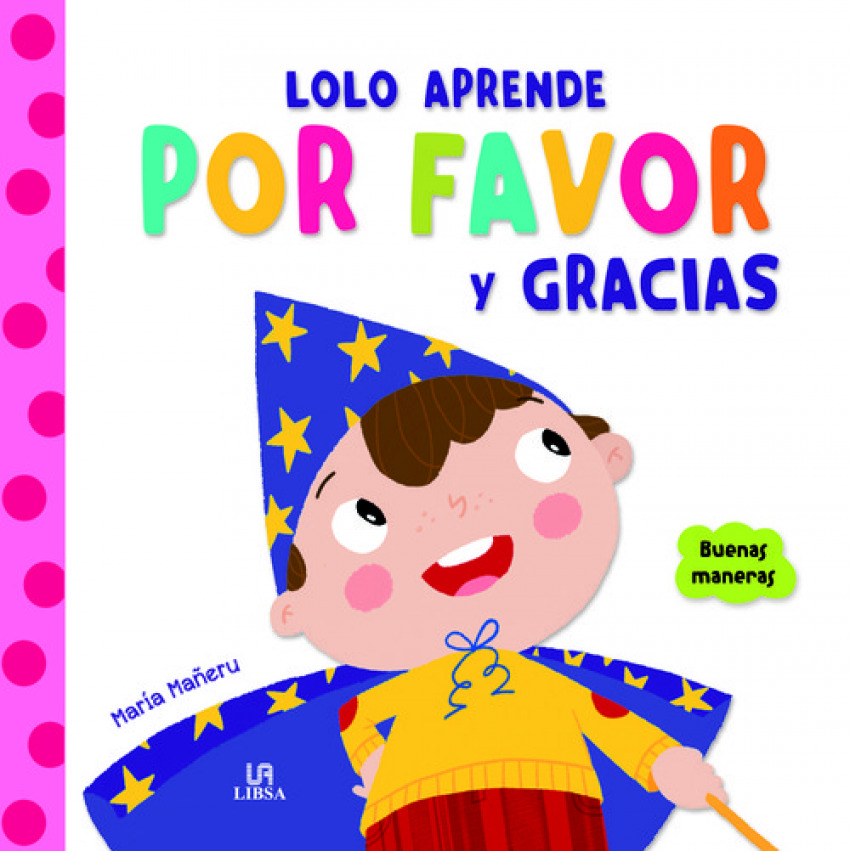 LOLO APRENDE POR FAVOR Y GRACIAS 9788466236539