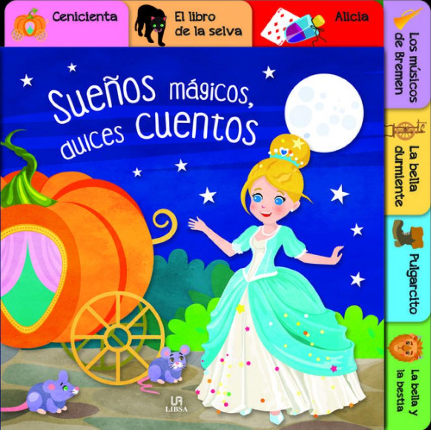 SUEñOS MÁGICOS, DULCES CUENTOS 9788466237048