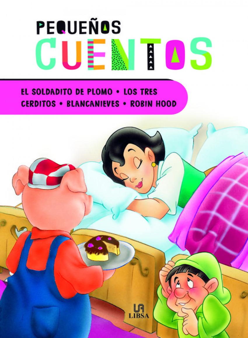 EL SOLDADITO DE PLOMO - LOS TRES CERDITOS - BLANCANIEVES - ROBIN HOOD 9788466237826