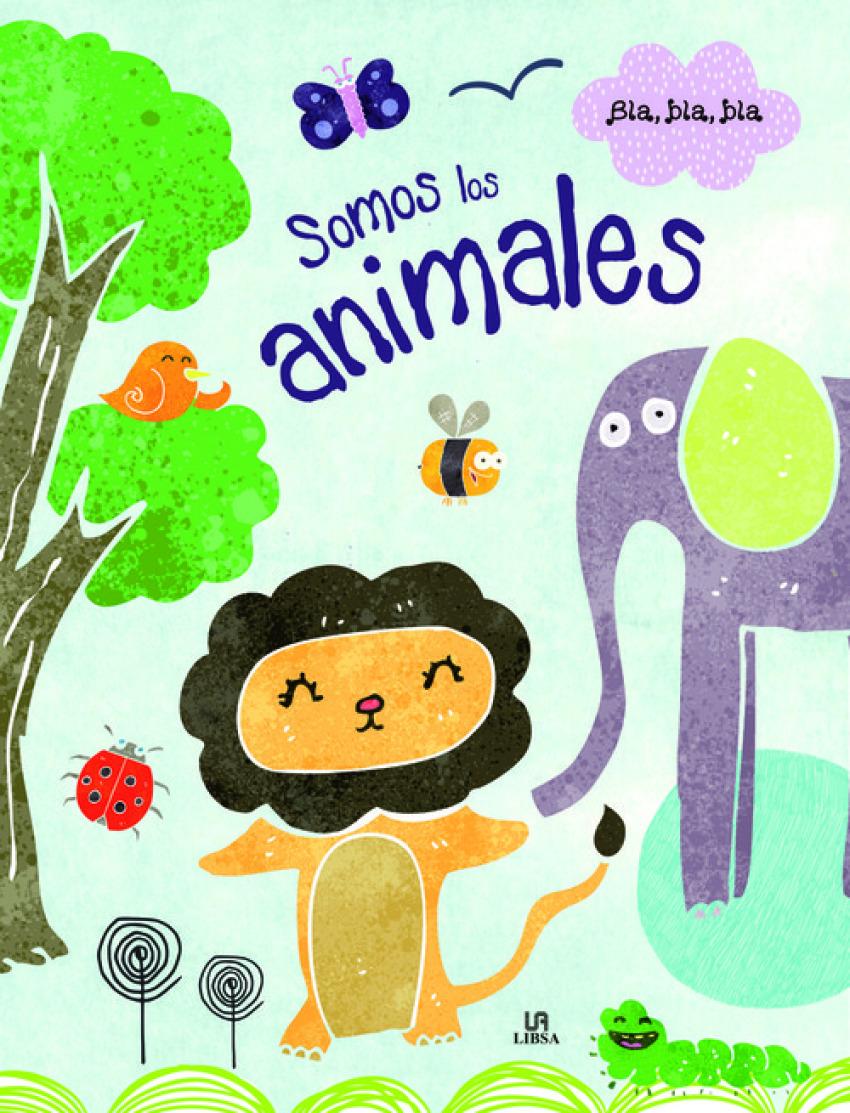 SOMOS LOS ANIMALES 9788466238199