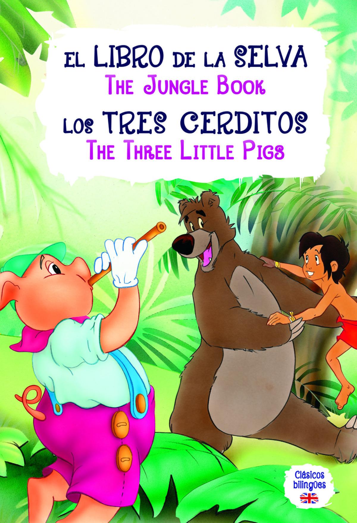 El Libro de la Selva - Los Tres Cerditos 9788466238328