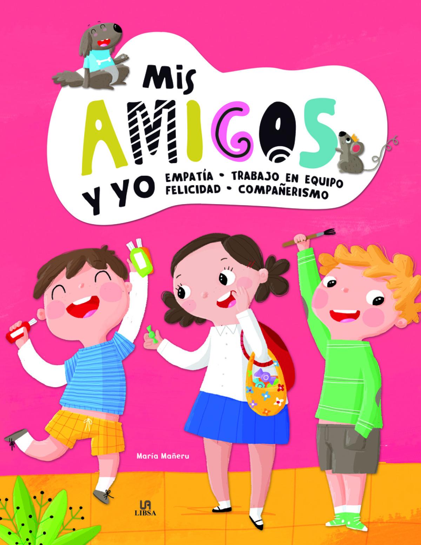 Mis Amigos y Yo 9788466238694
