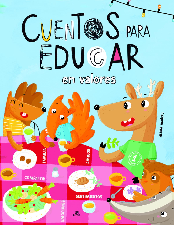 CUENTOS PARA EDUCAR EN VALORES 9788466239141