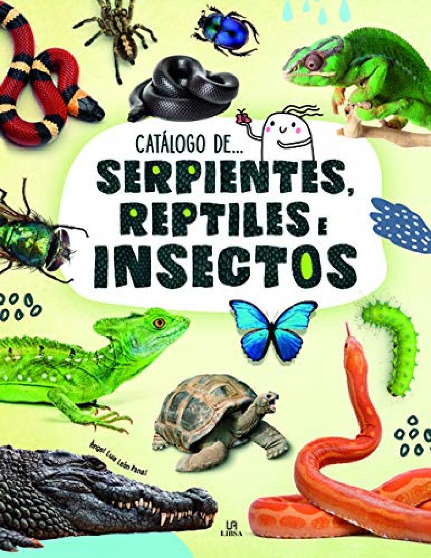 Serpientes, Reptiles e Insectos 9788466239769