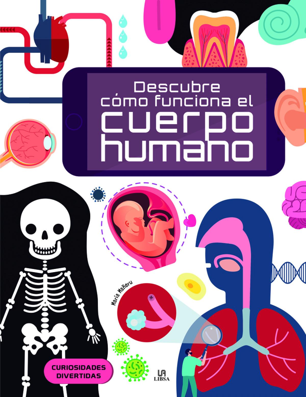 Descubre cómo Funciona el Cuerpo Humano 9788466239820