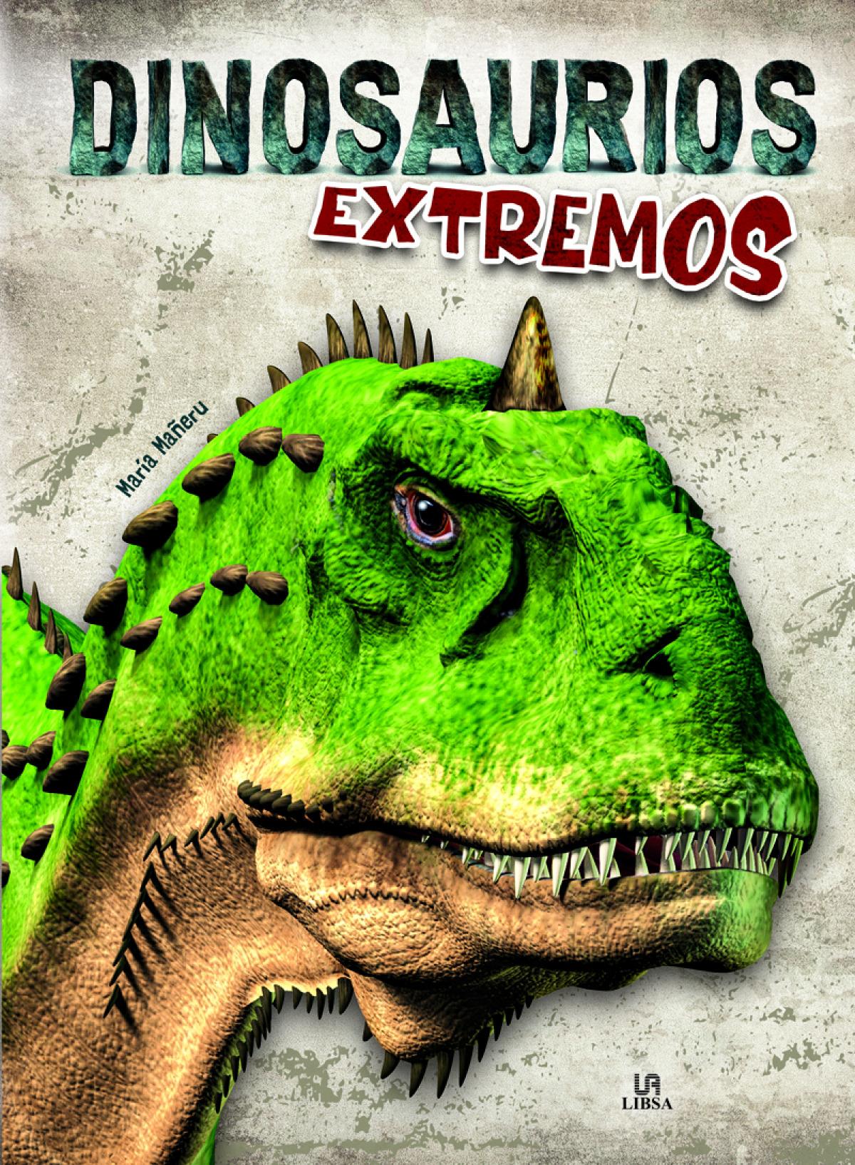 Dinosaurios Extremos 9788466240444