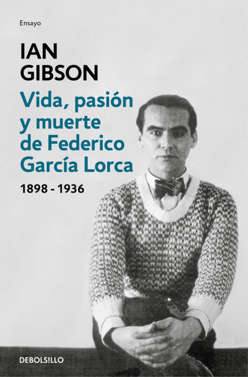 VIDA, PASIóN Y MUERTE DE FEDERICO GARC¡A LORCA 9788466333887
