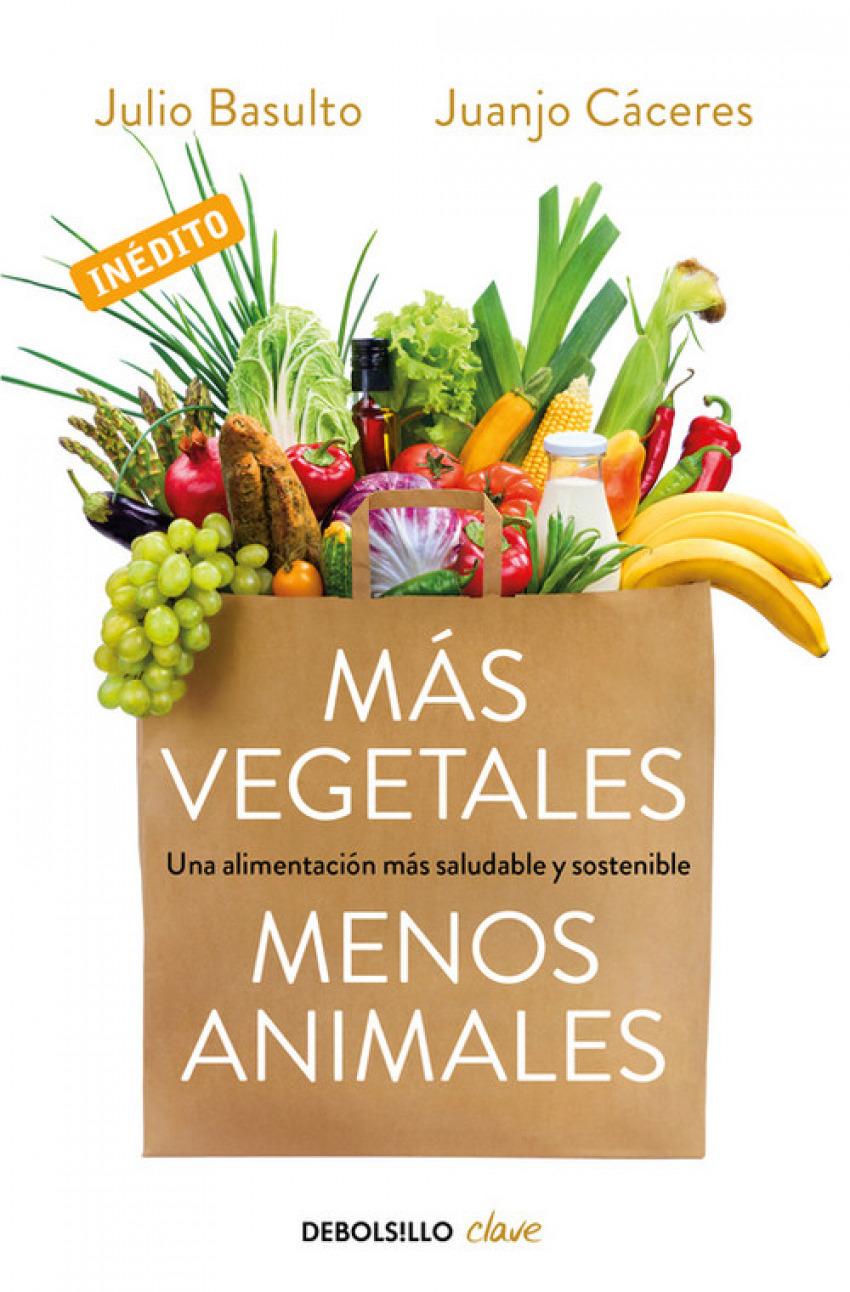 MÁS VEGETALES, MENOS ANIMALES 9788466334631