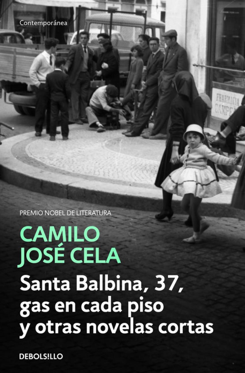 SANTA BALBINA, 37, GAS EN CADA PISO Y OTRAS NOVELAS CORTAS 9788466342308