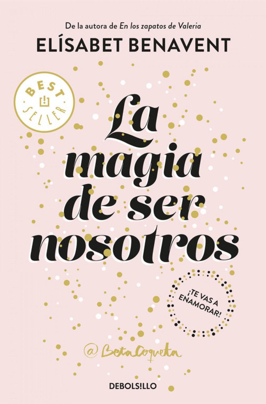 LA MAGIA DE SER NOSOTROS 9788466343190