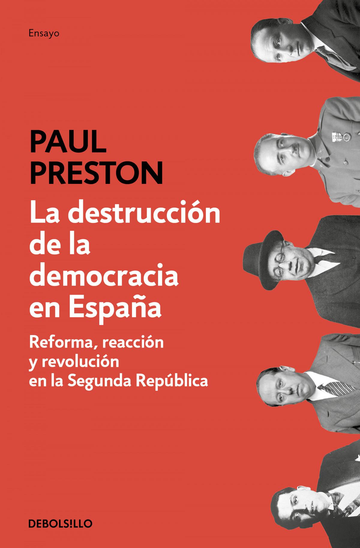 La destrucción de la democracia en España 9788466350648