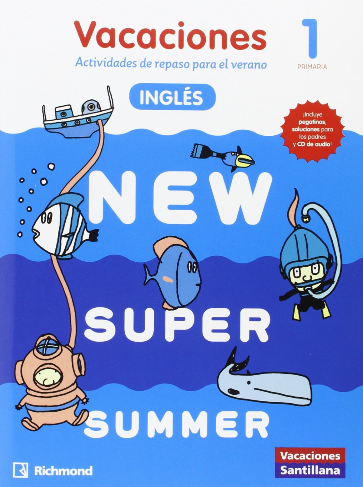 NEW SUPER SUMMER 1o. PRIMARIA BOOK  AUDIO 9788466822985