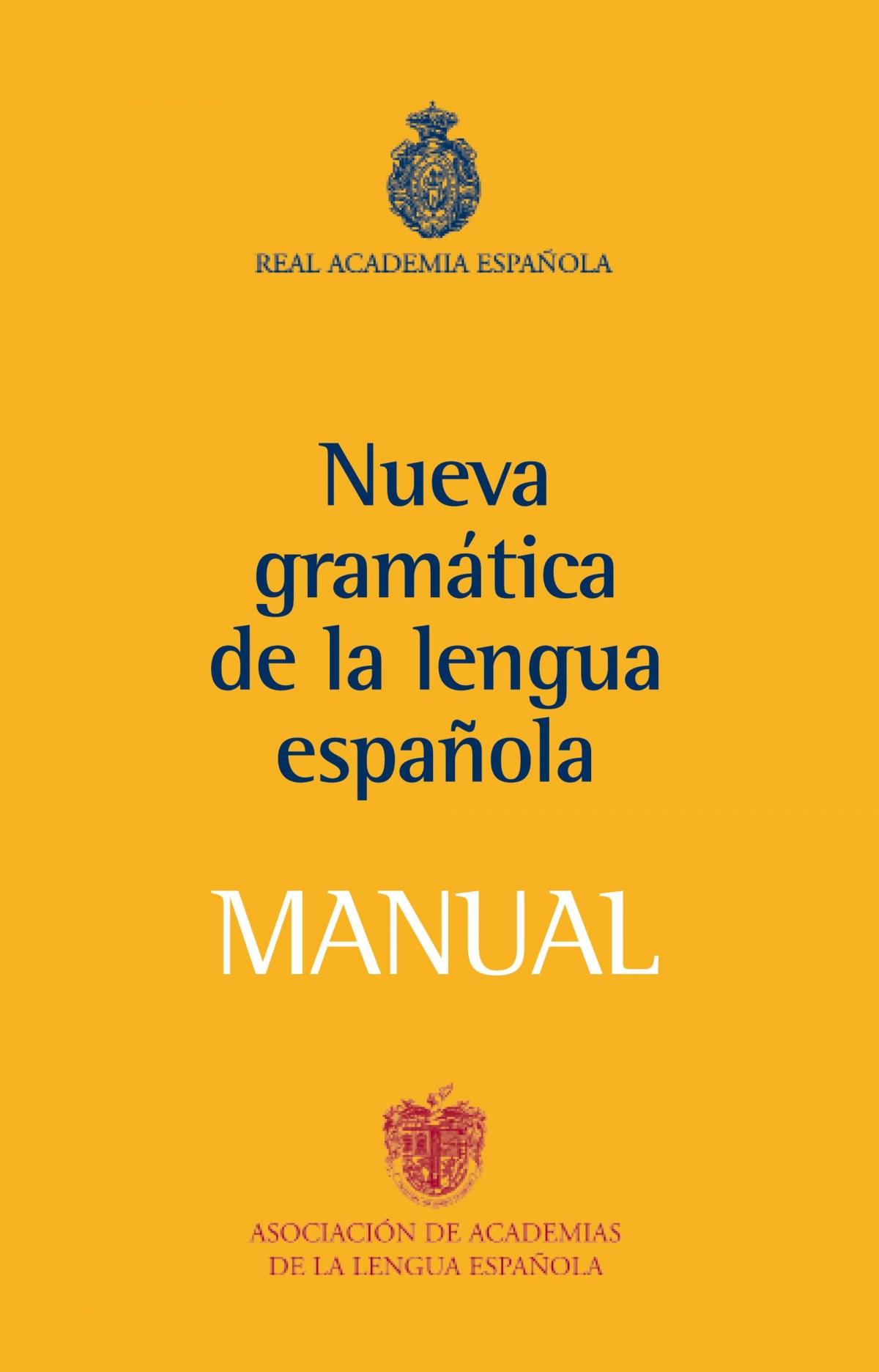 Manual de la Nueva Gramática de la lengua española 9788467032819