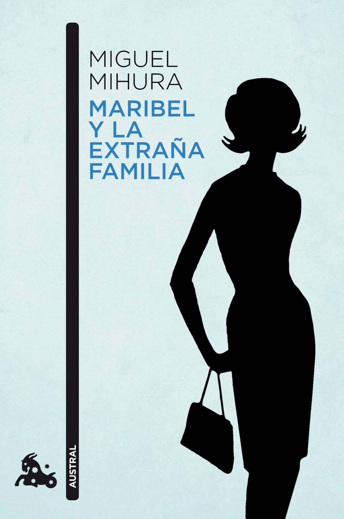 Maribel y la extraña familia 9788467034066