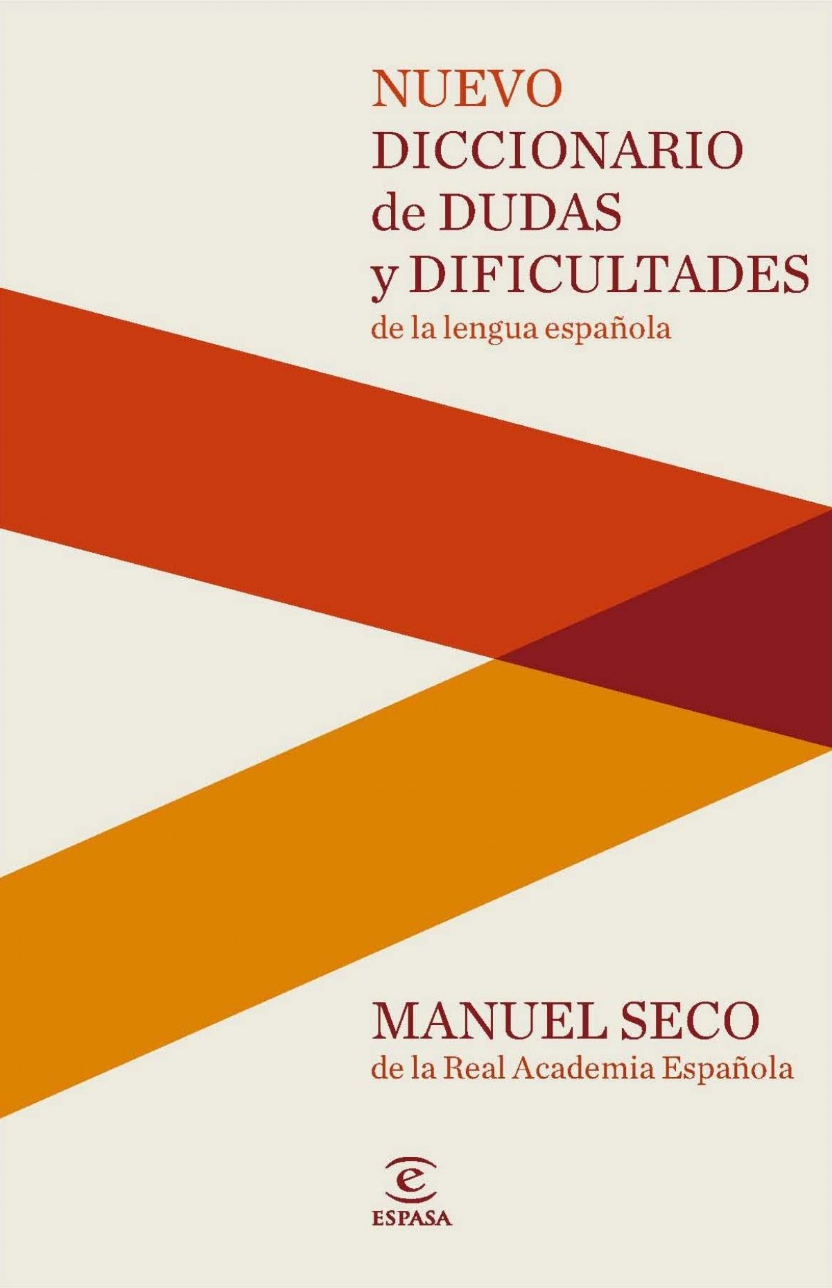 Nuevo diccionario de dudas y dificultades de la lengua española 9788467037876