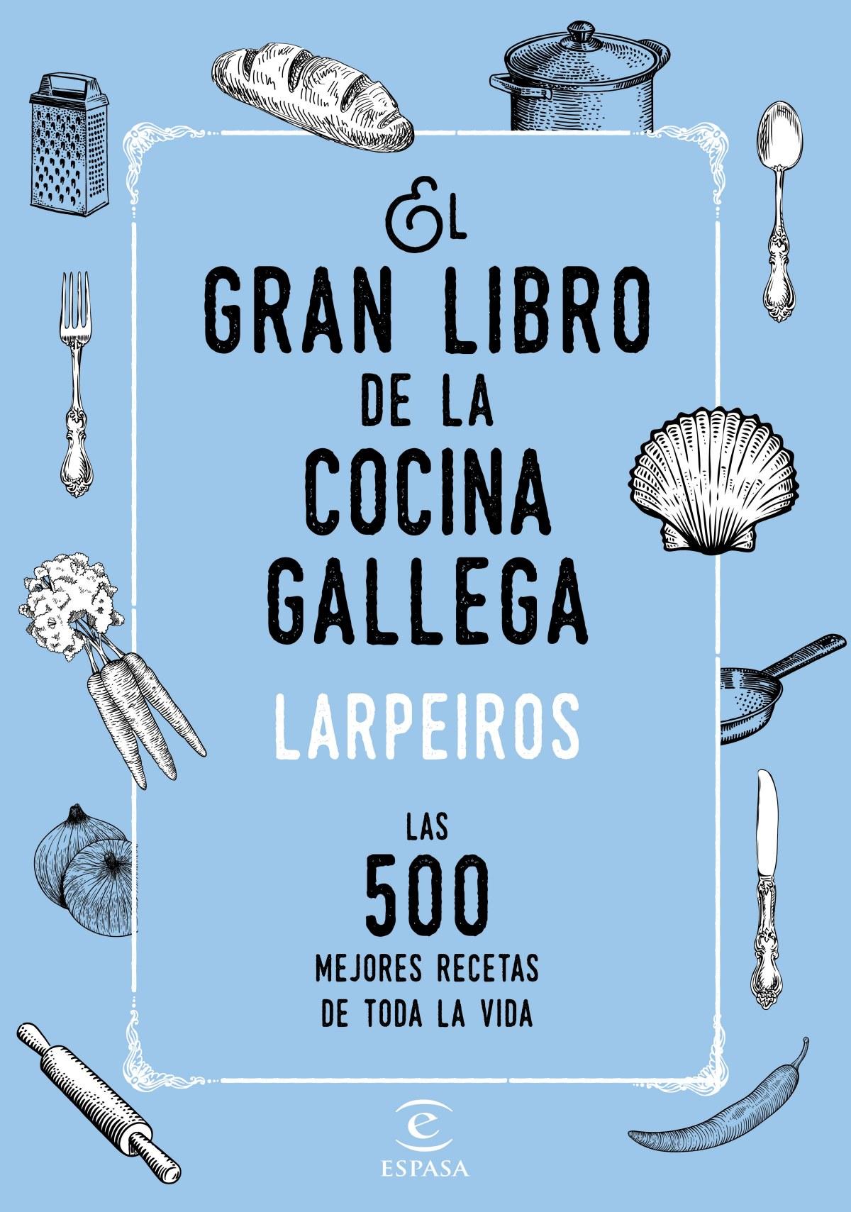 EL GRAN LIBRO DE LA COCINA GALLEGA 9788467048506
