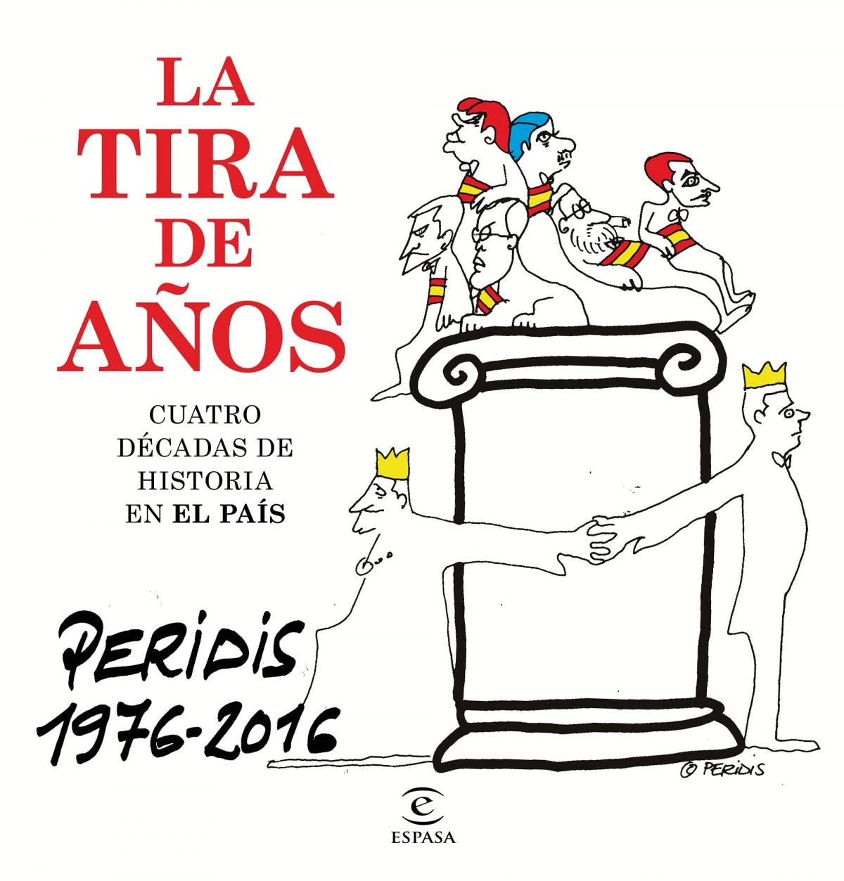 LA TIRA DE AñOS PERIDIS 1976-2016 9788467048919