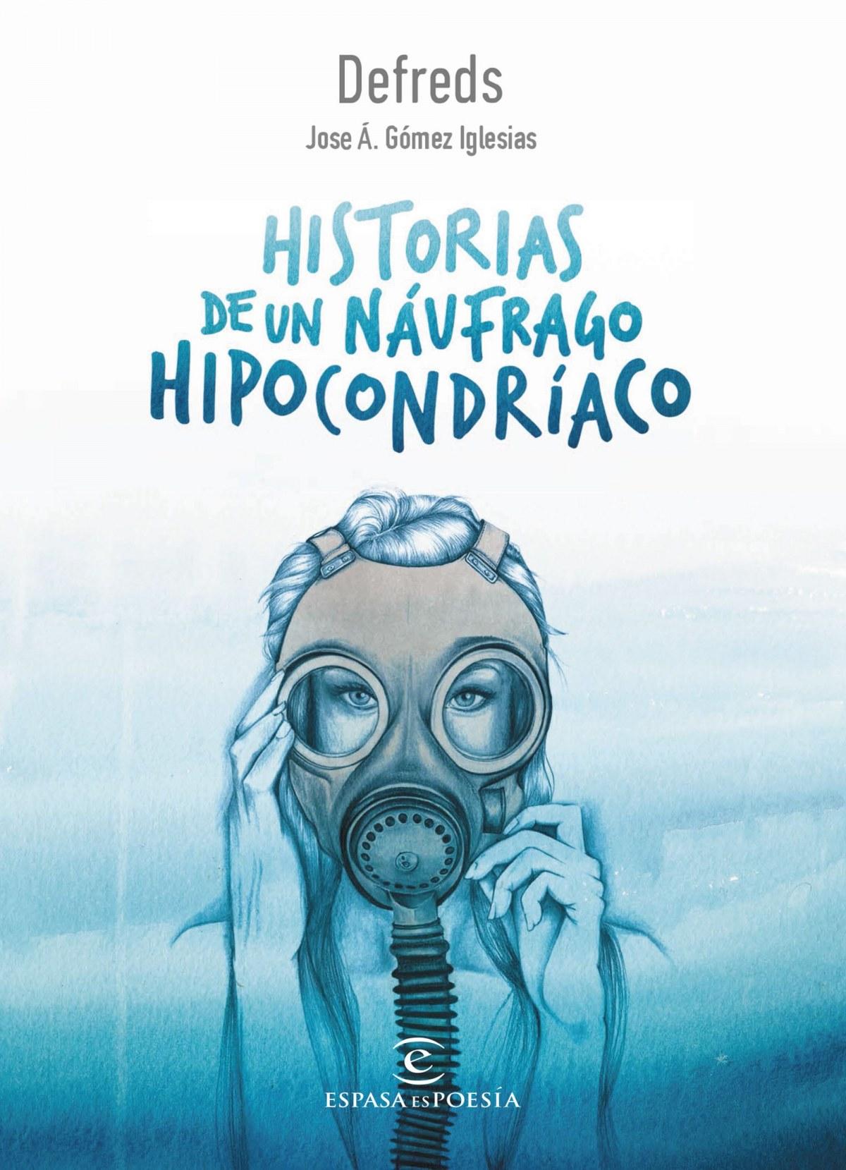 HISTORIAS DE UN NÁUFRAGO HIPOCONDRÍACO 9788467050028