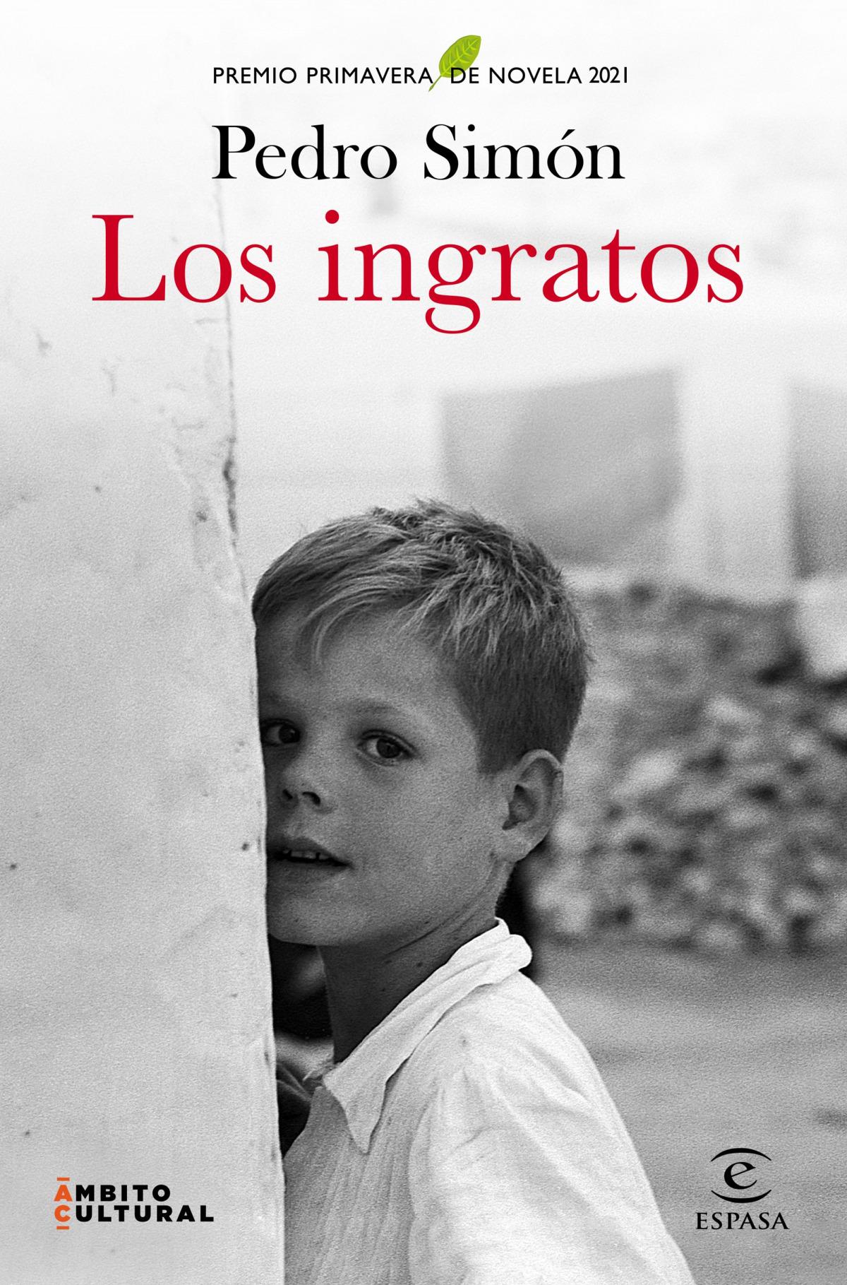 LOS INGRATOS- PREMIO PRIMAVERA 21