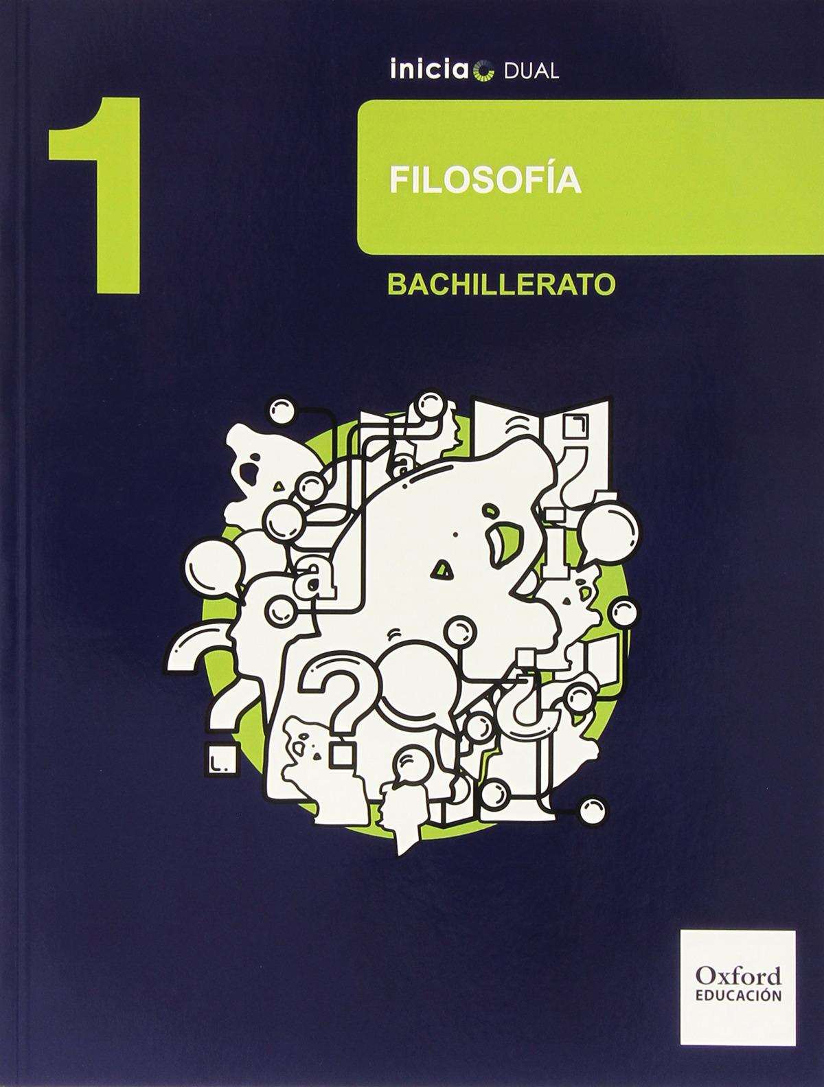 Filosofía 1.o. Bachillerato Inicia Dual. Libro del Alumno 9788467363685