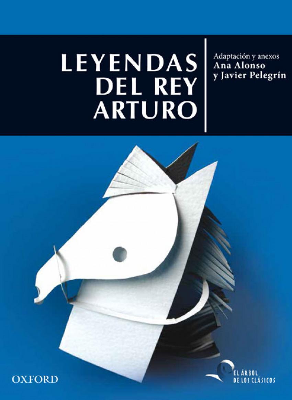 Leyendas del rey Arturo 9788467395792