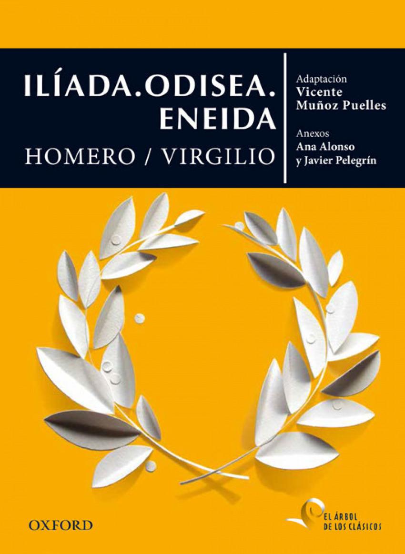 Iliada. Odisea. Eneida 9788467395808