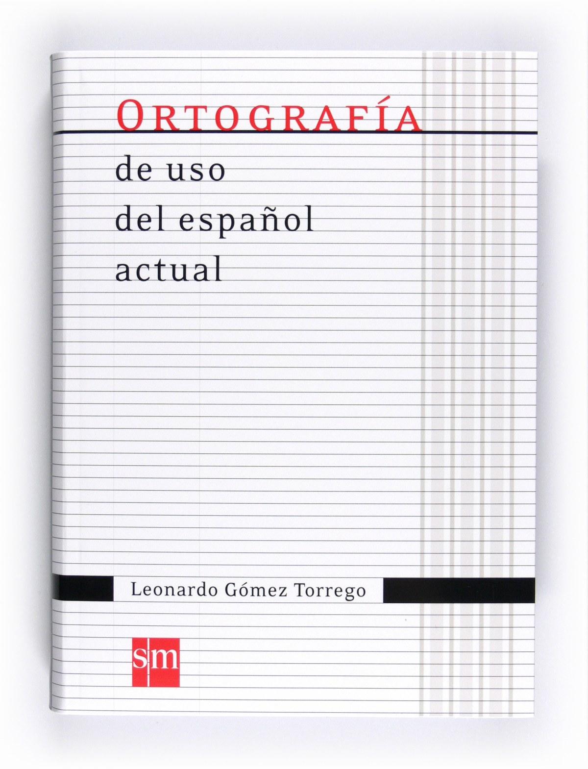 Ortograf¡a de uso del español actual 9788467541373