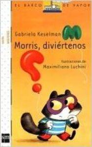 Morris, diviértenos 9788467541762