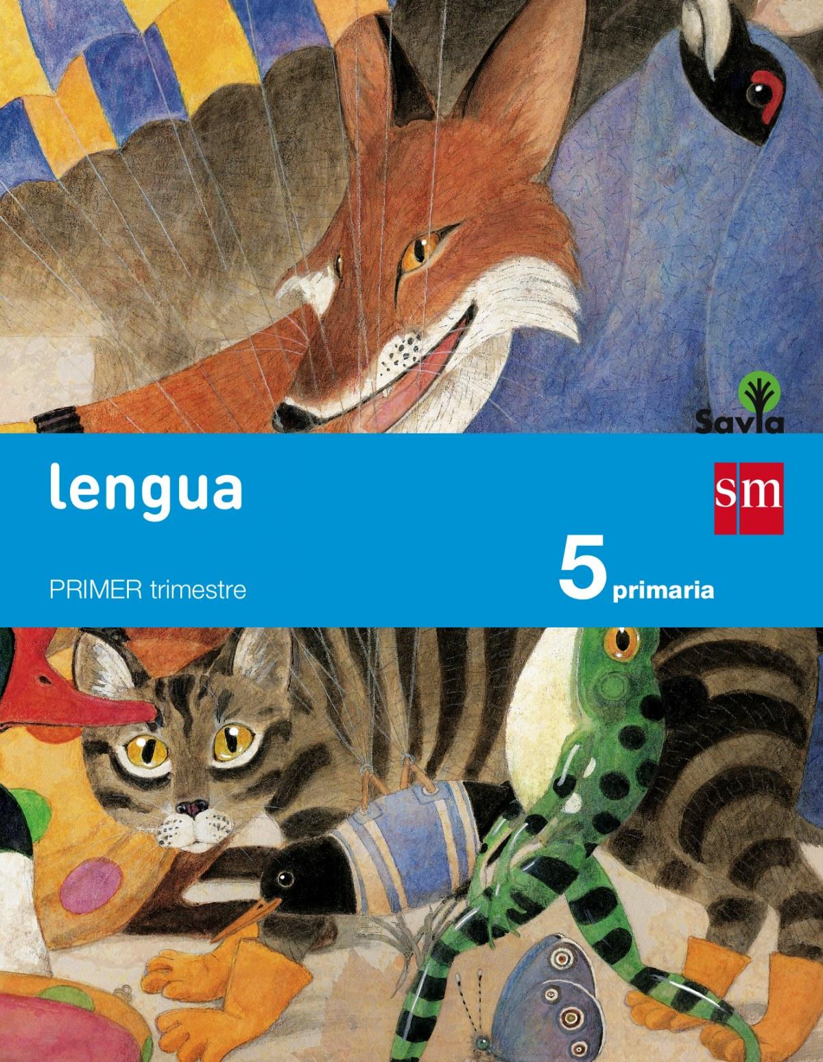 lengua 5o..primaria  savia  trimestral 9788467569926